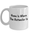 Rottweiler's Home - 11oz Mug - Unique Gifts Store