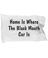 Black Mouth Cur's Home - Pillow Case - Unique Gifts Store