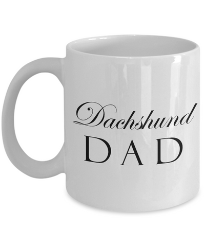 Dachshund Dad - 11oz Mug - Unique Gifts Store