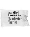 Manchester Terrier - Pillow Case