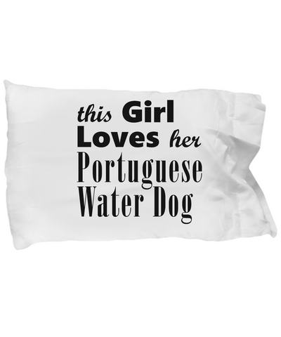 Portuguese Water Dog - Pillow Case - Unique Gifts Store