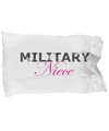 Military Niece - Pillow Case - Unique Gifts Store