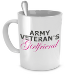 Army Veteran's Girlfriend - 11oz Mug - Unique Gifts Store