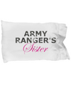 Army Ranger's Sister - Pillow Case - Unique Gifts Store