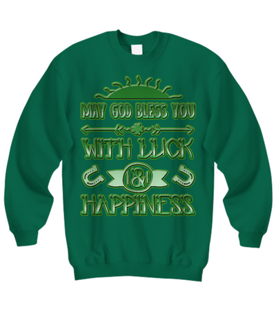 Luck And Happiness Blessing - Sweatshirt - Unique Gifts Store