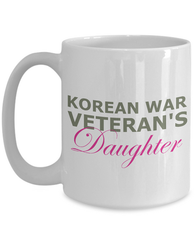 Korean War Veteran's Daughter - 15oz Mug