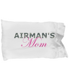 Airman's Mom - Pillow Case - Unique Gifts Store