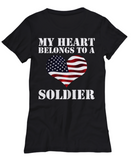 My Heart Belongs To a Soldier - Shirt - Unique Gifts Store