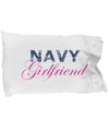 Navy Girlfriend - Pillow Case - Unique Gifts Store