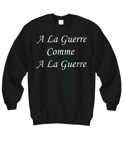 A La Guerre - Sweatshirt - Unique Gifts Store