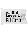 Bull Terrier - Pillow Case - Unique Gifts Store