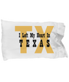 Heart In Texas - Pillow Case - Unique Gifts Store