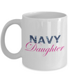 Navy Daughter - 11oz Mug - Unique Gifts Store