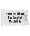 English Mastiff's Home - Pillow Case