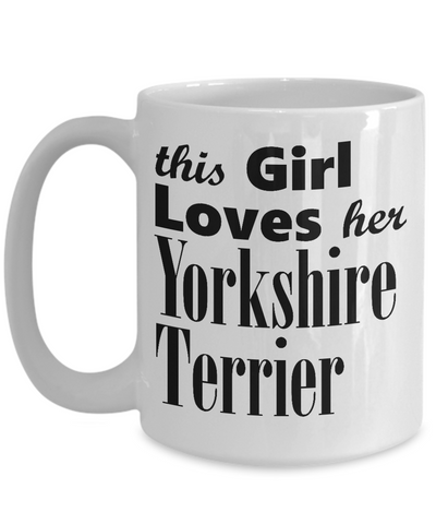 Yorkshire Terrier - 15oz Mug - Unique Gifts Store