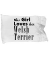 Welsh Terrier - Pillow Case - Unique Gifts Store