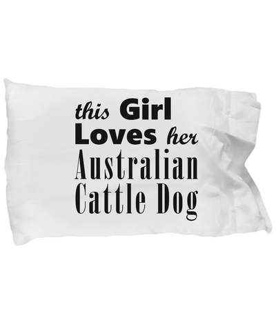 Australian Cattle Dog - Pillow Case