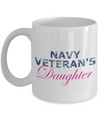 Navy Veteran's Daughter - 11oz Mug - Unique Gifts Store