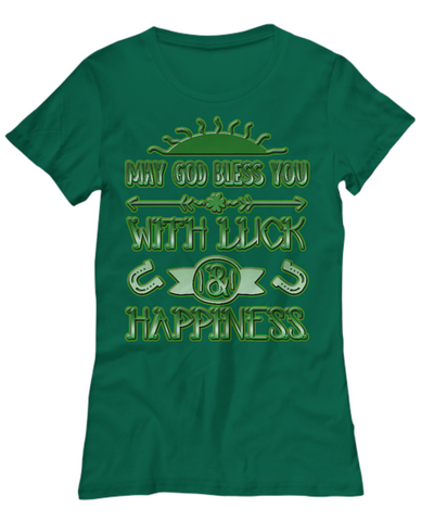 Luck And Happiness Blessing - Women's Tee - Unique Gifts Store