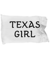 Texas Girl - Pillow Case - Unique Gifts Store