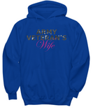 Army Veteran's Wife - Hoodie - Unique Gifts Store