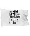 Wirehaired Pointing Griffon - Pillow Case - Unique Gifts Store