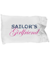 Sailor's Girlfriend - Pillow Case - Unique Gifts Store