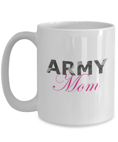 Army Mom - 15oz Mug - Unique Gifts Store