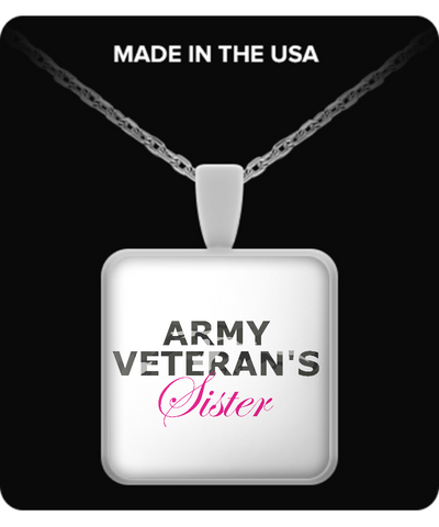 Army Veteran's Sister - Necklace - Unique Gifts Store