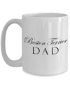Boston Terrier Dad - 15oz Mug