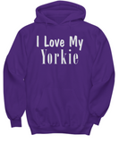 Love My Yorkie - Hoodie - Unique Gifts Store