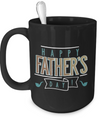 Happy Father's Day - 15oz Mug - Unique Gifts Store