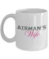 Airman's Wife - 11oz Mug - Unique Gifts Store