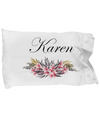 Karen - Pillow Case - Unique Gifts Store
