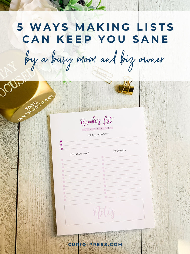 5 ways lists can keep you sane by the busy mom behind Curio Press