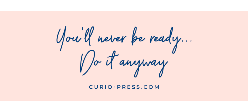 You'll never be ready free art inspiration printable curio press