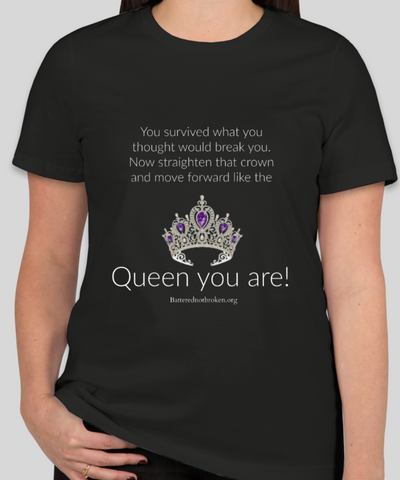 Battered Not Broken Queen Inspirational T-Shirt Ladies Fit