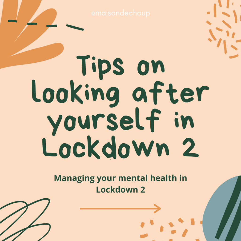 Tips on looking after yourself in Lockdown 2