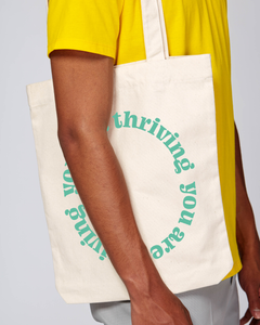you are thriving text tote bag