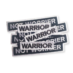 Warrior not Worrier - Embroidered Iron-on Patch