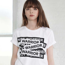 Load image into Gallery viewer, Maison de Choup T-Shirt The Warrior not Worrier T-Shirt