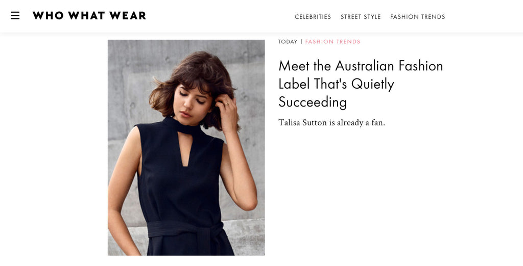 WHO WHAT WEAR - MEET THE AUSTRALIAN FASHION LABEL THAT'S QUIETLY SUCCEEDING