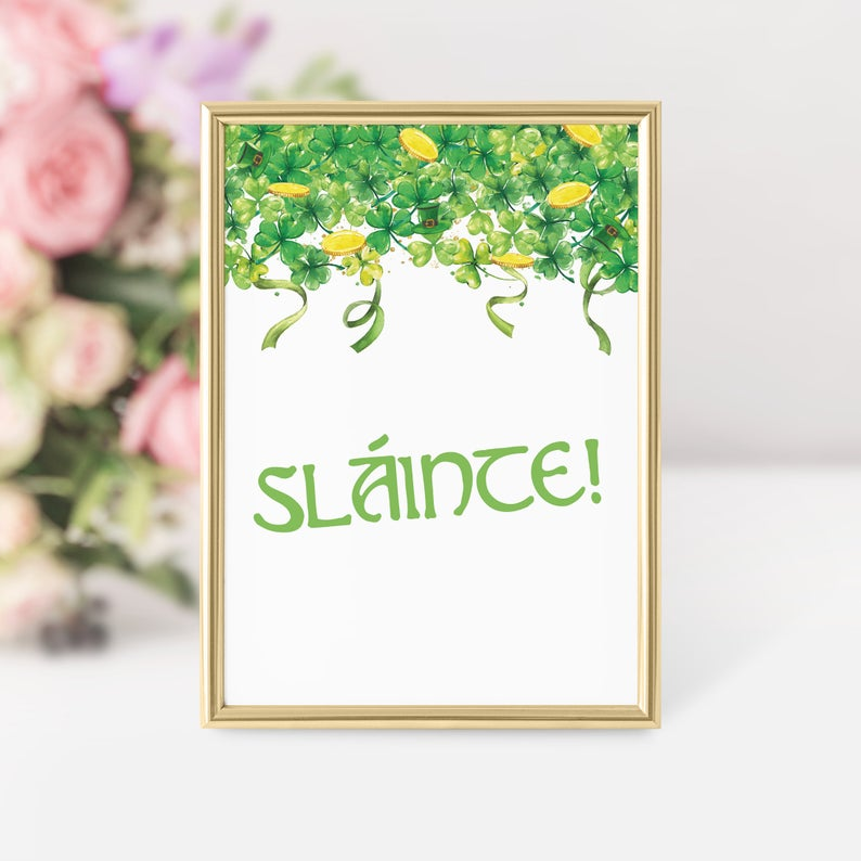 St Patricks Day Slainte Sign Printable, Sláinte Sign, INSTANT DOWNLOAD - SP100