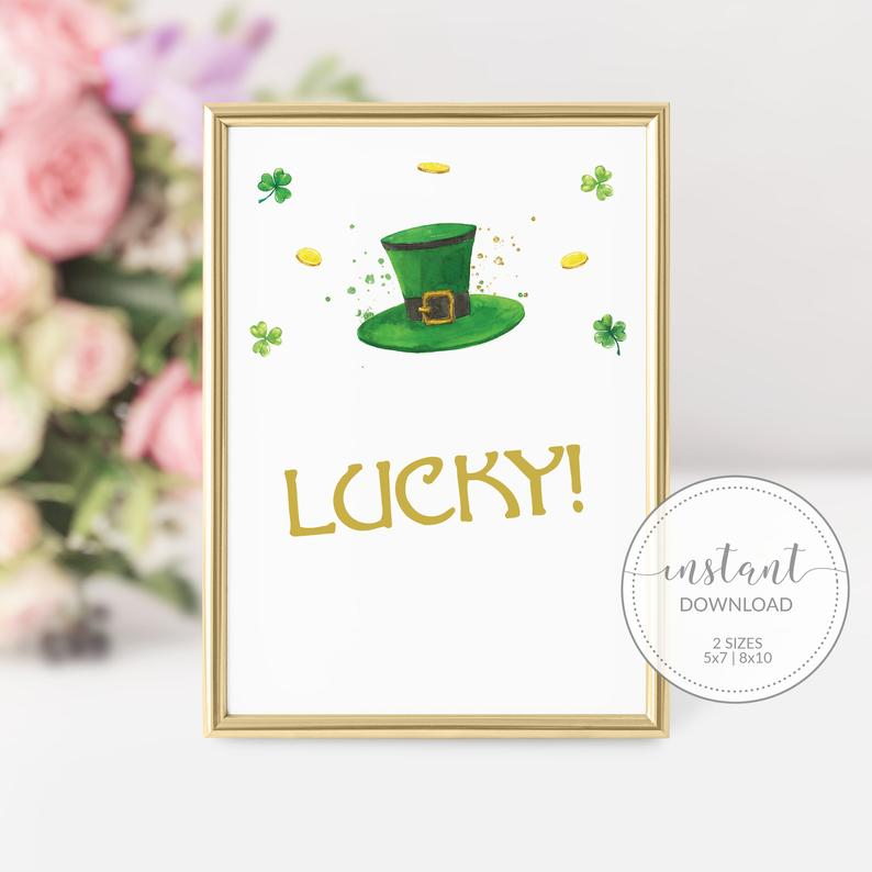 Lucky St Patricks Day Sign Printable, St Patricks Day Decorations, St Patricks Day Party Decor, DIGITAL DOWNLOAD SP100