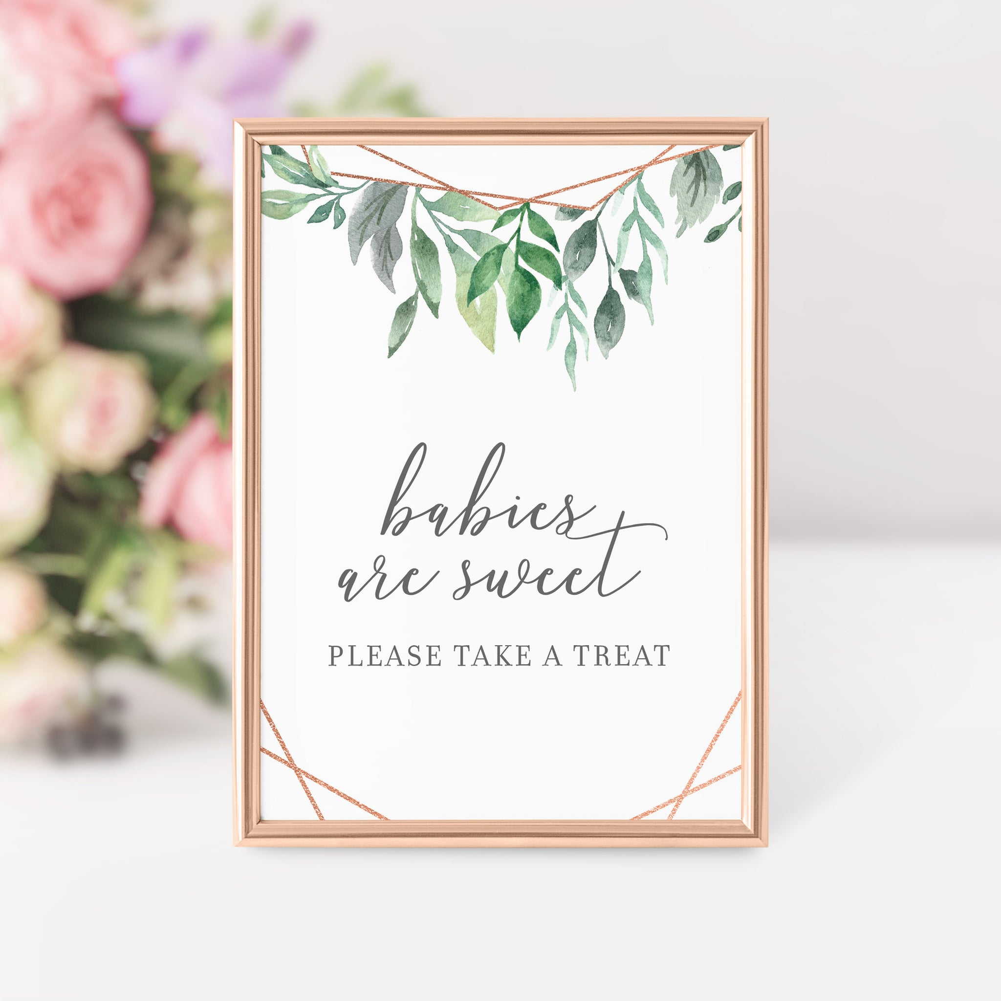 Geometric Rose Gold Greenery Printable Treat Sign, INSTANT DOWNLOAD, Baby Shower Decorations, Sip and See Babies Are Sweet Dessert - GFRG100 - @PlumPolkaDot