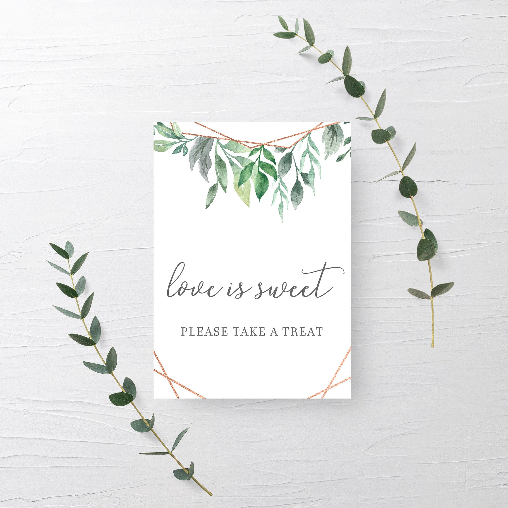 Geometric Rose Gold Greenery Printable Treat Sign, INSTANT DOWNLOAD, Wedding Bridal Shower Love Is Sweet Dessert Table Decorations - GFRG100 - @PlumPolkaDot