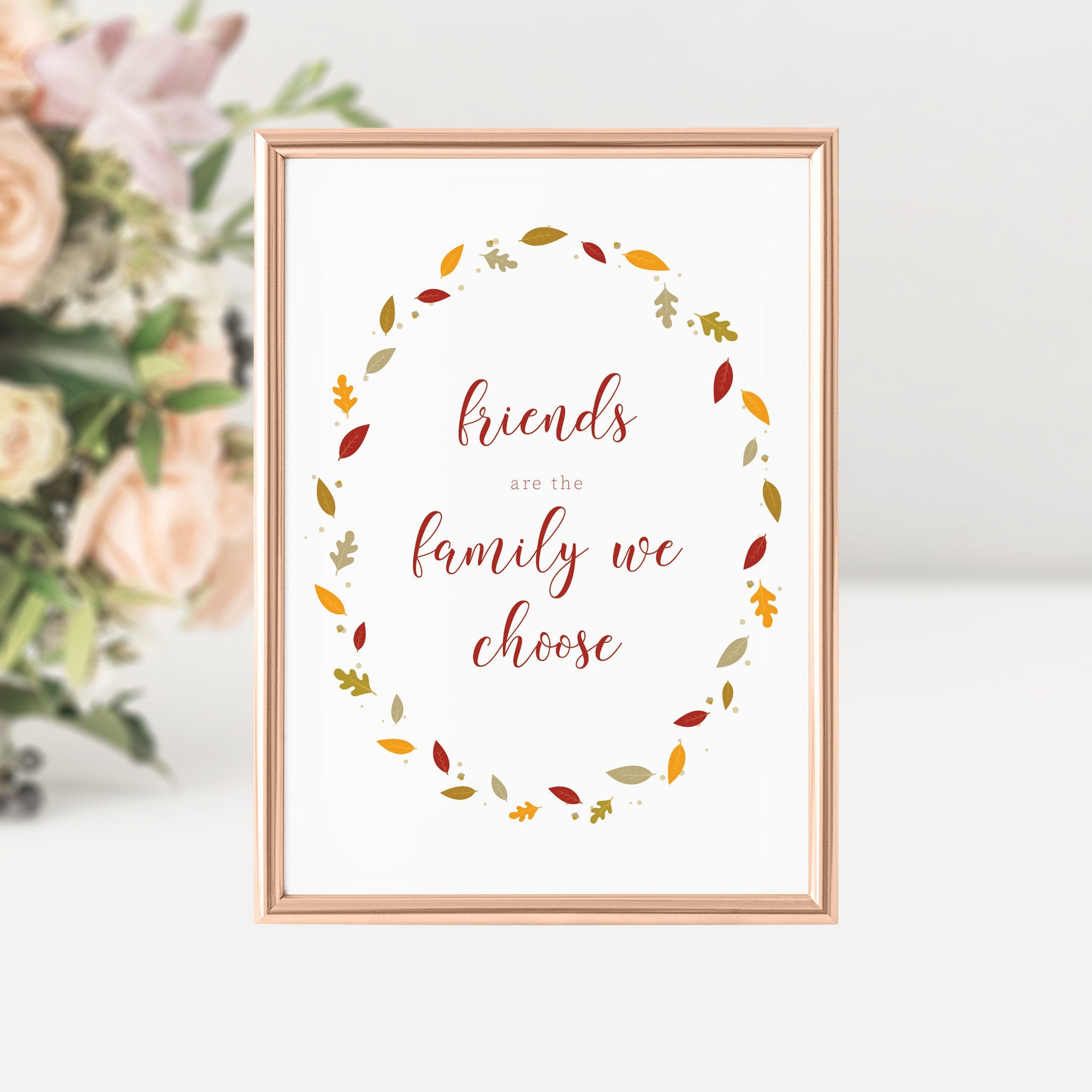 Friendsgiving Decor, Friends Are The Family We Choose, Friendsgiving Sign Printable, INSTANT DOWNLOAD - FL100 - @PlumPolkaDot