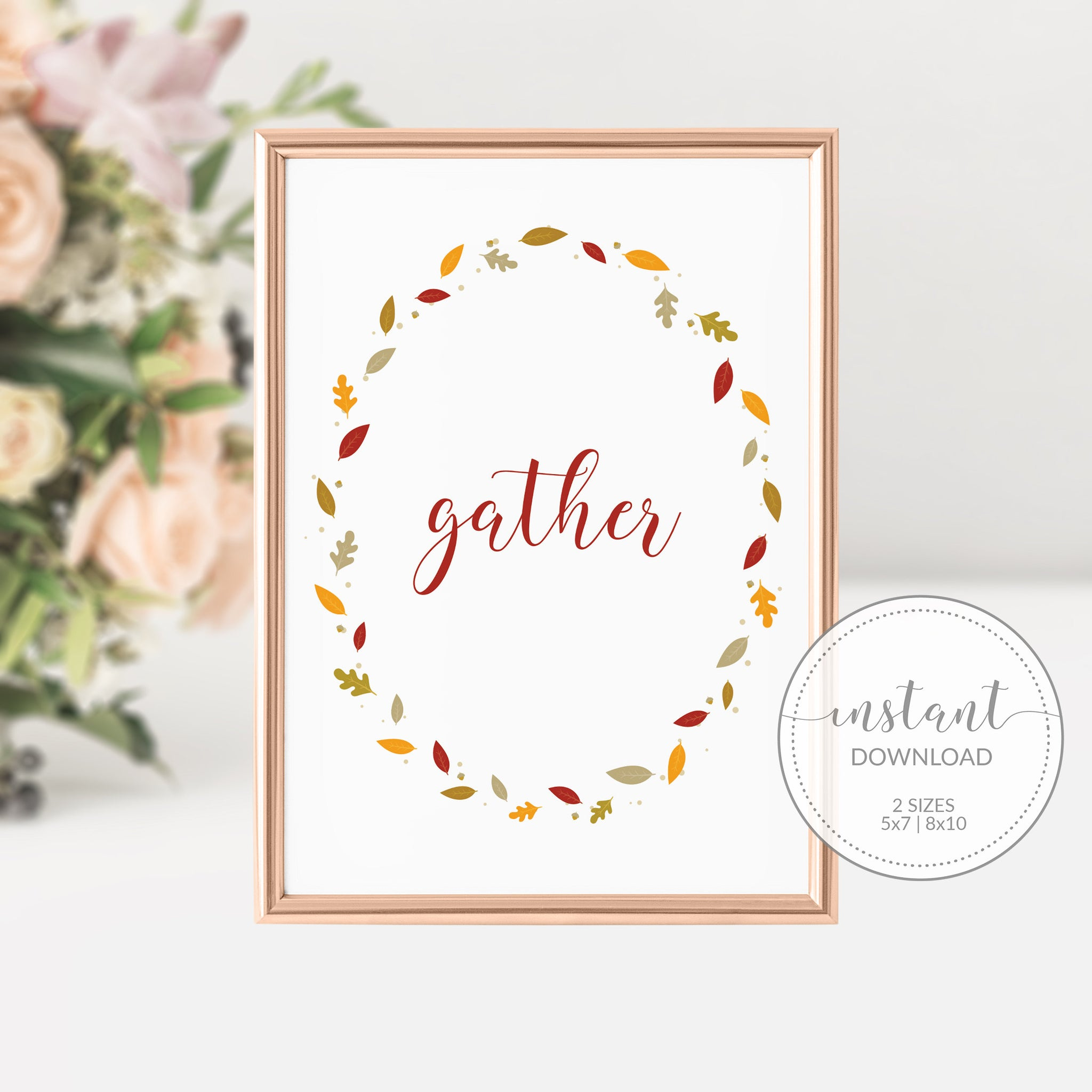 Gather Sign Printable, Thanksgiving Decor, Thanksgiving Signs Printable, Fall Decor for Mantle, INSTANT DOWNLOAD - FL100