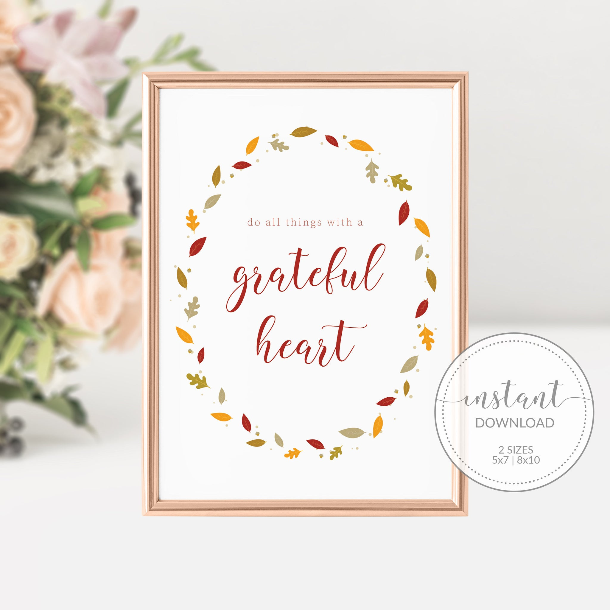 Thanksgiving Sign, Fall Decor Printable, Do All Things With a Grateful Heart Sign, 1 Thessalonians 5 18 Sign, INSTANT DOWNLOAD - FL100 - @PlumPolkaDot