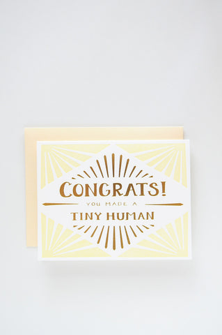 Congrats you made a tiny human card